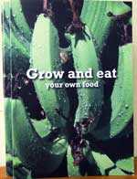 Grow and Eat your own Food